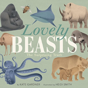 Lovely Beasts: The Surprising Truth Top 25 Best 3rd Grade Books