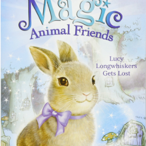 Lucy Longwhiskers Gets Lost (Magic Animal Friends #1) Top 25 Best Books For 7 Year Olds Children's