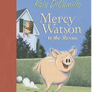 Mercy Watson to the Rescue Top 25 Best 2nd Grade Reading Books