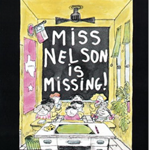 Miss Nelson Is Missing! (Read Along Book) 25 Must-Read Mystery Books For Kids