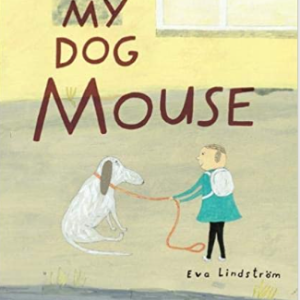 My Dog Mouse Top 25 Best 2nd Grade Reading Books