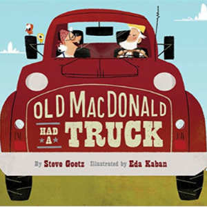 Old MacDonald Had a Truck: (Preschool Read Aloud Books, Books for Kids, Kids Construction Books) Top 30 Best Books For 2 Year Olds Kids