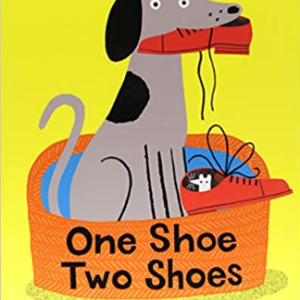 One Shoe Two Shoes Top 30 Best Books For 2 Year Olds Kids