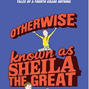 Otherwise Known as Sheila the Great 25 Most Popular Judy Blume Books For Everyone Should Read