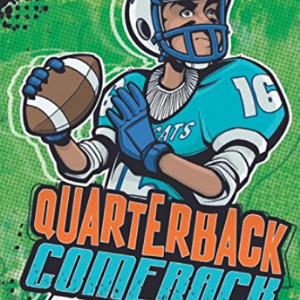 Quarterback Comeback (Team Jake Maddox Sports Stories) Top 25 Best Books For 7 Year Olds Children's