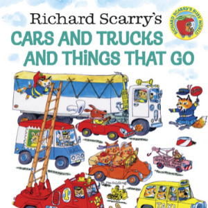 Richard Scarry's Cars and Trucks and Things That Go Top 20 Best Richard Scarry Books For Childrens