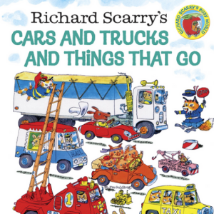 Richard Scarry's Cars and Trucks and Things That Go 30 Recommended best books for 3 year olds