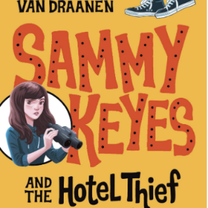 Sammy Keyes and the Hotel Thief 25 Must-Read Mystery Books For Kids