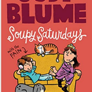 Soupy Saturdays with the Pain and the Great One (Pain and the Great One Series) 25 Most Popular Judy Blume Books For Everyone Should Read