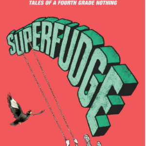 Superfudge 25 Most Popular Judy Blume Books For Everyone Should Read
