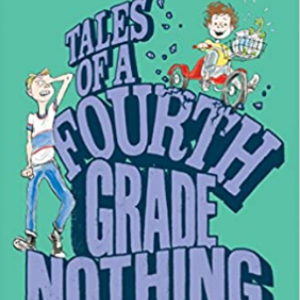 Tales of a Fourth Grade Nothing  25 Highly Recommended Best Chapter Books For 4th Graders