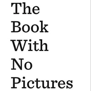 The Book with No Pictures  Top 25 Best Books For 6 Year Olds