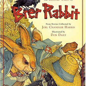 The Classic Tales of Brer Rabbit Top 25 Best Books For 6 Year Olds