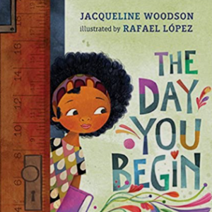The Day You Begin Top 25 Best 3rd Grade Books
