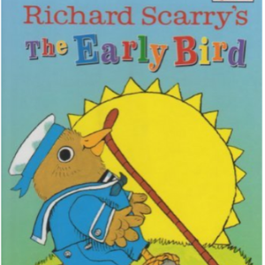 The Early Bird  Top 20 Best Richard Scarry Books For Childrens