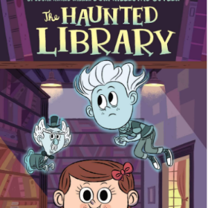 The Haunted Library #1 25 Must-Read Mystery Books For Kids