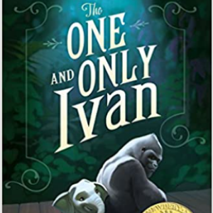 The One and Only Ivan 25 Highly Recommended Best Chapter Books For 4th Graders