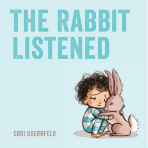 The Rabbit Listened 30 Recommended Best Books for 3 Year Olds Kids
