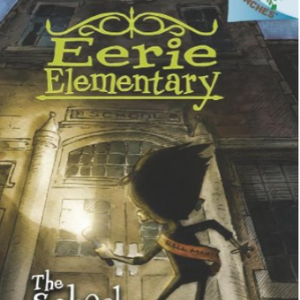 The School is Alive!: A Branches Book (Eerie Elementary #1) (1)Top 25 Best Books For 7 Year Olds Children's