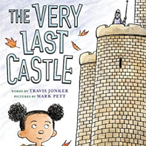 The Very Last Castle Top 25 Best 3rd Grade Books