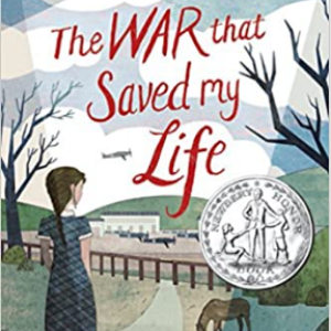 The War that Saved My Life Top 25 Wonderfull Books For 5th Graders