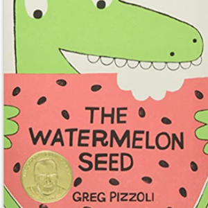 The Watermelon Seed Top 30 Best Books For 2 Year Olds Kids