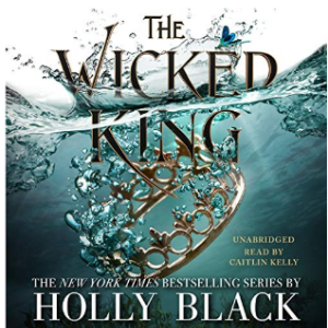 The Wicked King: The Folk of the Air, Book 2 25 Best Fantasy Books for Teens