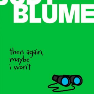 Then Again, Maybe I Won't 25 Most Popular Judy Blume Books For Everyone Should Read