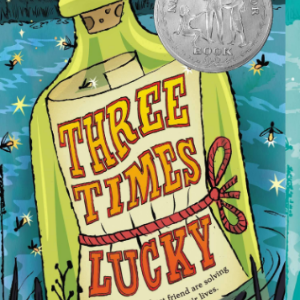 Three Times Lucky (Mo & Dale Mysteries)  25 Must-Read Mystery Books For Kids