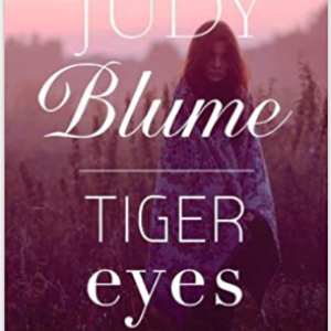 Tiger Eyes 25 Most Popular Judy Blume Books For Everyone Should Read
