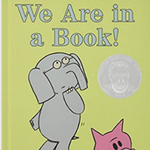 We Are in a Book! (An Elephant and Piggie Book)  Top 25 Best Books For 6 Year Olds