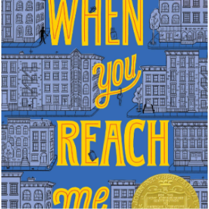 When You Reach Me (Yearling Newbery)  25 Must-Read Mystery Books For Kids