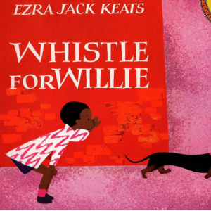 Whistle for Willie (Picture Puffin Books Book 2) Top 30 Best Books For 2 Year Olds Kids