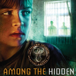 Among the Hidden (Shadow Children #1)  Top 30 Most Popular Books For 6th Graders To Read