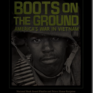 Boots on the Ground: America's War in Vietnam Top 30 Most Popular Books For 6th Graders To Read