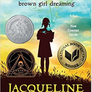 Brown Girl Dreaming  Top 30 Most Popular Books For 6th Graders To Read