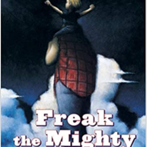 Freak the Mighty (Scholastic Gold)  Top 30 Most Popular Books For 6th Graders To Read