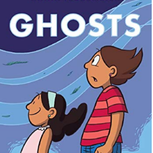 Ghosts Top 25 Most Popular Graphic Novels For Girls