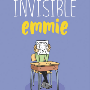 Invisible Emmie (Emmie & Friends) Top 25 Most Popular Graphic Novels For Girls