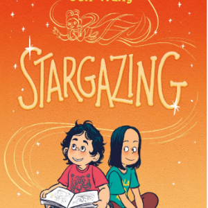 Stargazing Top 25 Most Popular Graphic Novels For Girls