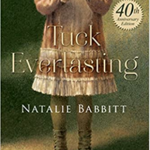 Tuck Everlasting Top 30 Most Popular Books For 6th Graders To Read