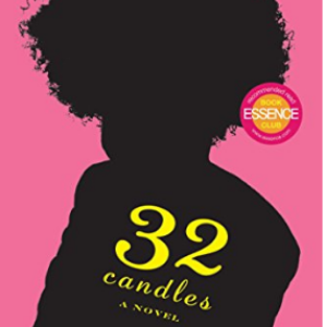 32 Candles: A Novel  Top 25 Amazing Books Like Ready Player One