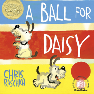 A Ball for Daisy (Caldecott Medal - Winner Title(s)) Top 25 Amazing Wordless Picture Books