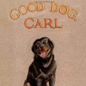 Good Dog, Carl : A Classic Board Book Top 25 Amazing Wordless Picture Books