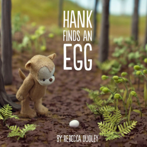 Hank Finds an Egg Top 25 Amazing Wordless Picture Books