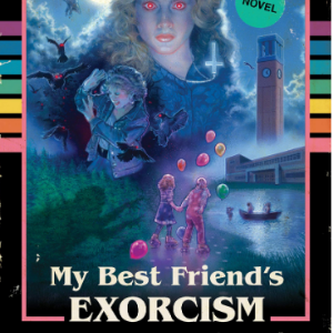 My Best Friend's Exorcism: A Novel Top 25 Amazing Books Like Ready Player One