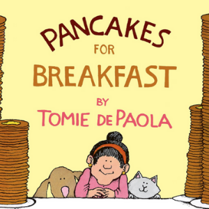 Pancakes for Breakfast Top 25 Amazing Wordless Picture Books