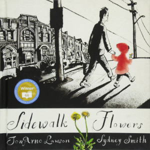 Sidewalk Flowers Top 25 Amazing Wordless Picture Books