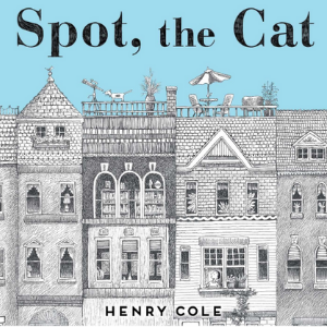 Spot, the Cat Top 25 Amazing Wordless Picture Books