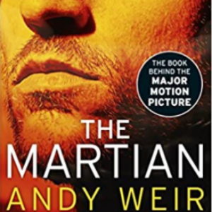 The Martian: Stranded on Mars, one astronaut fights to survive Top 25 Amazing Books Like Ready Player One